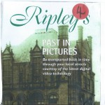 RIpley's Past in Pictures