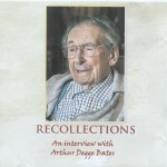 Recollections an interivew with Arthur Degge Bates